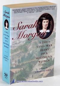 image of Sarah Morgan: The Civil War Diary of a Southern Woman