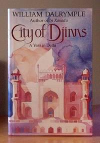 image of City of Djinns: A Year in Delhi
