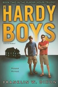 House Arrest: Book Two in the Murder House Trilogy (Hardy Boys: Undercover Brothers (Aladdin))