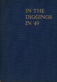 image of In The Diggings in 'Forty-Nine