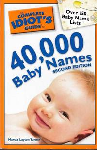 40,000 Baby Names [The Complete Idiot's Guide]