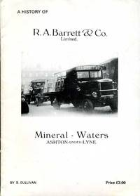image of A History of R. A. Barrett & Co : Mineral Waters - Ashton under Lyne