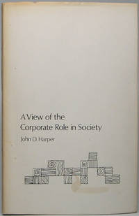 A View of the Corporate Role in Society
