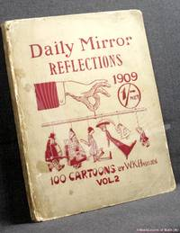 image of Daily Mirror Reflections Vol. 2: Being 100 Cartoons (and a Few More) Culled from the Pages of the Daily Mirror