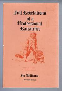 image of Full Revelations of a Professional Ratcatcher, After 25 Years of Experience