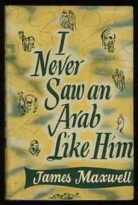 I Never Saw an Arab Like Him