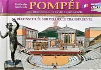 image of Guide des fouilles de Pompéi avec Herculanum et la villa Jovis à Capri. Reconstituée sur pellicule transparente