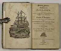 BYRON'S NARRATIVE, CONTAINING ACCOUNT Of The GREAT DISTRESS SUFFERED By HIMSELF And COMPANIONS On The COASTS Of PATAGONIA; From the Year 1740, till their Arrival in England 1746, with a Description of St. Iago de Chili, And the Manners and Customs of the Inhabitants; Also a Relation of the Loss of the Wager Man of War, One of Admiral Anson's Squadron.  Juvenile Library