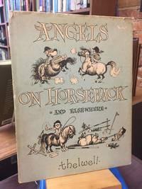 Angels on Horseback and Elsewhere