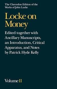 image of John Locke: Locke on Money: Volume II: Volume 2: Vol 2 (Clarendon Edition of the Works of John Locke)