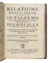View Image 3 of 3 for Relatione delle feste fatte in Palermo nel 1625 per lo trionfo delle gloriose reliquie. Di S. Rosali... Inventory #33