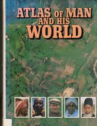 Atlas of Man and His World