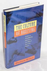 The culture of bruising; essays on prizefighting, literature, and modern American culture
