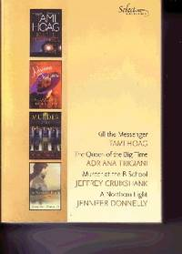 Reader's Digest Select Editions: 4-In-One Kill the Messenger: the  Queen of the Big Time; Murder...