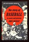 The Story Of Baseball In Words and Pictures