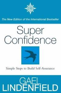 image of Super Confidence: Simple Steps to Build Self-Assurance