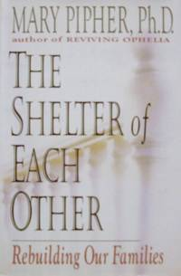 the shelter of each other rebuilding our families