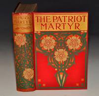 The Patriot Martyr. And Other Narratives of Female Heroism in Peace and War. Jeanne Darc &c. by VARIOUS; - Hardcover - from The Antique Map & Bookshop and Biblio.com