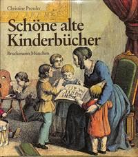 Schöne alte Kinderbücher. Eine illustrierte Geschichte des deutschen  Kinderbuches aus fünf Jahrhunderten.