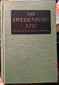 The Swedenborg Epic by Cyriel Odhner Sigstedt - 1952
