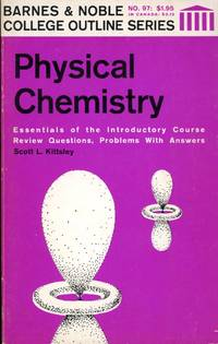 PHYSICAL CHEMISTRY : 3rd Edition : Barnes & Noble College Outline Series, No. 97