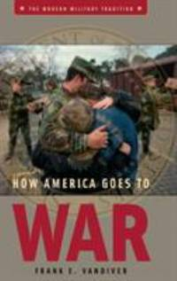 image of How America Goes to War