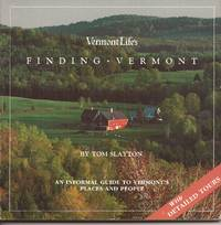 image of Vermont Life's Finding Vermont; An Informal Guide to Vermont's Places and People; with Detailed Tours
