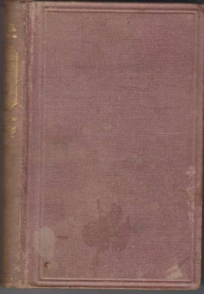 Philadelphia: James S. Claxton. (1865). Hardcover. Violet cloth covers with gilt spine titles and de...