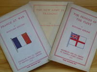 THE NEW ARMY IN TRAINING + FRANCE AT WAR + THE FRINGES OF THE FLEET