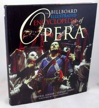The Billboard Illustrated Encyclopedia of Opera