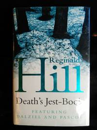 Death's Jest Book by Reginald Hill - Signed First Edition - 2002 - from Mutiny Information Cafe (SKU: 126325)