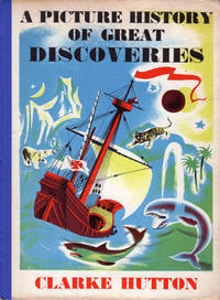 image of A Picture History of Great Discoveries