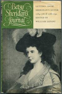 image of Betsy Sheridan's Journal: Letters From Sheridan's Sister: 1784-1786 & 1788-1790