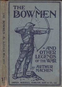 image of The Angels of Mons. The Bowmen and other legends of the war.