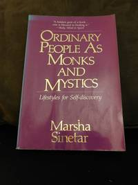 Ordinary People As Monks and Mystics: Lifestyles for Self-Discovery