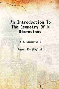 An Introduction To The Geometry Of N Dimensions 1929 [Hardcover]