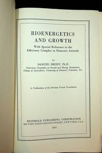 Bioenergetics and Growth with special reference to the efficiency complex in domestic animals