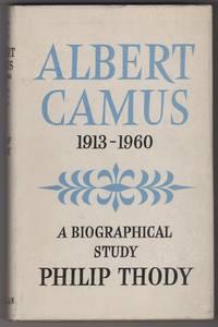 Albert Camus: A Biographical Study