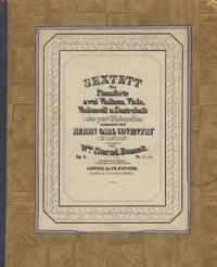 [Op. 8]. [Sextett für Pianoforte zwei Violinen, Viola, Violoncell u. Contrabass (oder zwei Violoncelles) componirt und Herrn Carl Coventry (in London) zugeeignet... Op. 8. Pr. 31/2 Thlr.]. [Parts]