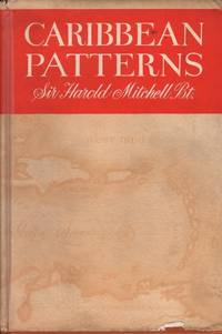 Caribbean Patterns by Harold Mitchell - First Edition - 1967 - from Mr Pickwick's Fine Old Books and Biblio.com