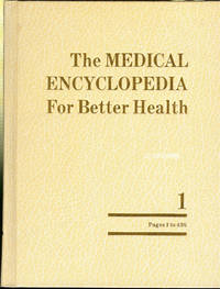 The Medical Encyclopedia for Better Health: Two Volume Set