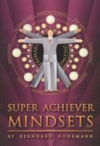 Super Achiever Mindsets