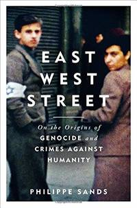 image of East West Street: on the origins of genocide and crimes against humanity: Non-fiction Book of the Year 2017