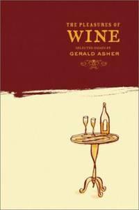 The Pleasures of Wine : Selected Essays