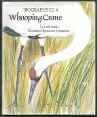 Biography of a Whooping Crane