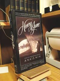 Henry and June: From a Journal of Love The Unexpurgated Diary of Anais Nin 1931-1932