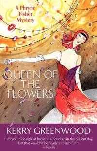 image of Queen of the Flowers (Phryne Fisher Mysteries (Paperback))