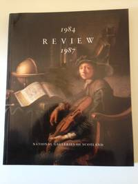 National Galleries of Scotland Review 1984-87