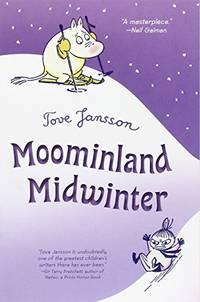 Moominland Midwinter: 05 Moomintrolls Paperback