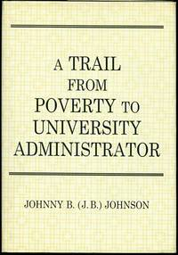 A Trail from Poverty to University Administrator
